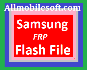samsung-frp-flash-file
